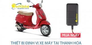 Thiết bị định vị xe máy tại Thanh Hóa