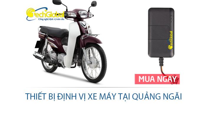 Thiết bị định vị xe máy tại Quảng Ngãi