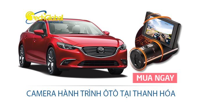 Camera hành trình ôtô tại Thanh Hóa giá rẻ, chất lượng cao